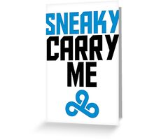 Sneaky Carry me C9 Greeting Card