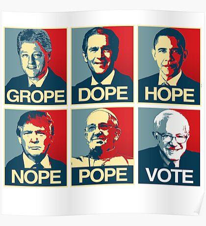 Grope Dope Hope Nope Pope Vote Bernie Poster