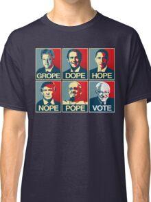 Grope Dope Hope Nope Pope Vote Bernie Classic T-Shirt
