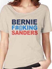 Bernie F-ing Sanders Women's Relaxed Fit T-Shirt