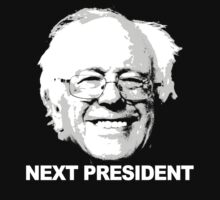 Bernie is the next president by popdesigner