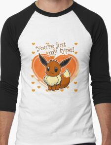 YOU'RE JUST MY TYPE! T-Shirt