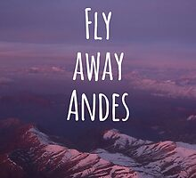 Fly away... Andes! Patagonia by softdelusion
