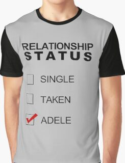 Relationship Status - Adele Graphic T-Shirt