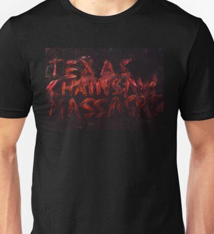 Texas chainsaw massacre Unisex T-Shirt
