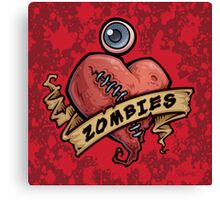 I Love Zombies... with Blood Canvas Print