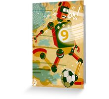 SoccerBot 9 Greeting Card