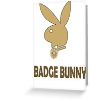 Badge Bunny Greeting Card