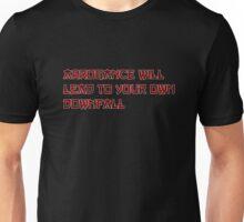 Arrogance is bad Unisex T-Shirt