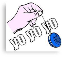 Yo Yo Yo  Canvas Print