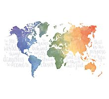 Walter Mitty Life Motto - World Map Photographic Print