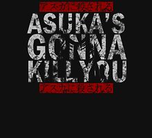 Asuka's Gonna Kill You T-Shirt