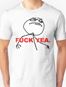 Fuck Yea | Meme T-Shirt