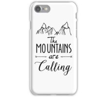 The mountains Are Calling Climbing Hiker Trail Camp iPhone Case/Skin