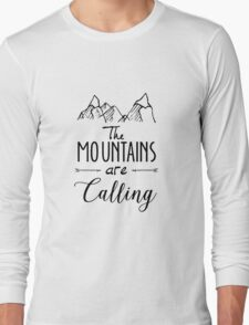 The mountains Are Calling Climbing Hiker Trail Camp Long Sleeve T-Shirt