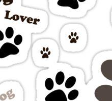 Dog lover Sticker