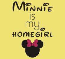 Minnie Is my Homegirl One Piece - Short Sleeve