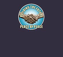 Building The Future - Peace By Peace Unisex T-Shirt