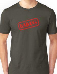 Badass graphic Unisex T-Shirt