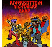 River Bottom Nightmare Band Photographic Print