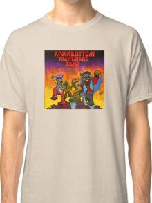 River Bottom Nightmare Band Classic T-Shirt