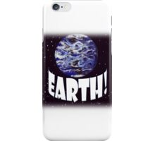 The Planet We Live On, Earth! iPhone Case/Skin