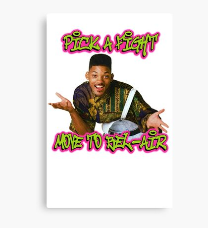 Pick a fight move to Bel-Air Canvas Print