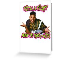Pick a fight move to Bel-Air Greeting Card