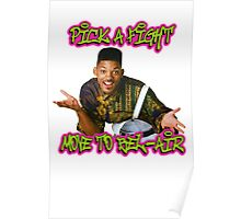 Pick a fight move to Bel-Air Poster