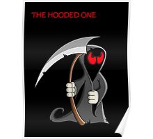 The Hooded One Poster