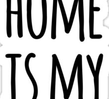 My home is my office Sticker
