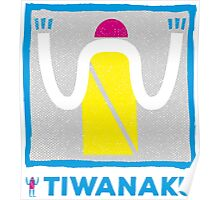 Say Hi! to people from Tiwanaku Poster