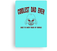 coolest dad ever funny nerd geek geeky Canvas Print