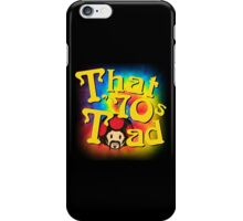 That 70s Toad iPhone Case/Skin