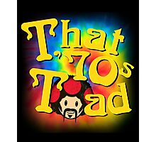 That 70s Toad Photographic Print