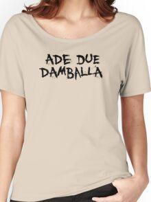 Ade Due Damballa  Women's Relaxed Fit T-Shirt