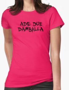 Ade Due Damballa  Womens Fitted T-Shirt