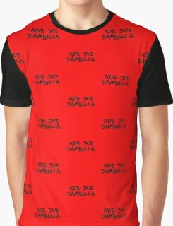 Ade Due Damballa  Graphic T-Shirt