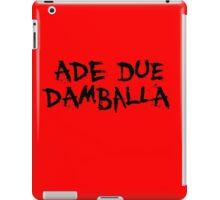 Ade Due Damballa  iPad Case/Skin