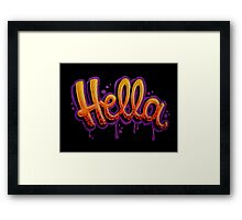HELLA -SF in black Framed Print