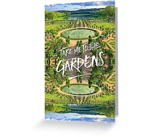 Take Me to the Gardens Versailles Palace France Greeting Card