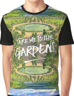 Take Me to the Gardens Versailles Palace France Graphic T-Shirt