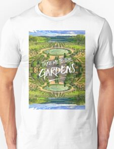 Take Me to the Gardens Versailles Palace France T-Shirt