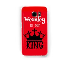Weasley is Our King Samsung Galaxy Case/Skin