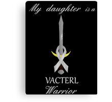 VACTERL Warrior --- My daughter Canvas Print