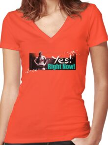 Yes! Right Now! Women's Fitted V-Neck T-Shirt
