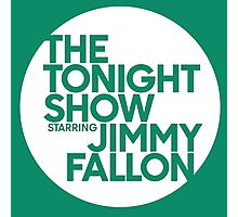 TONIGHT SHOW  Photographic Print