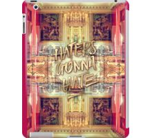Haters Gonna Hate Queen Marie-Antoinette Petit Trianon iPad Case/Skin