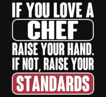 Chef T-shirt ,  Chef, chef jacket, Chef's Hat, chef, chefs, chef skull, chef dad, chef funny, chef baby,  by tommyendy