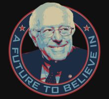 Bernie Sanders 2016 - A Future To Believe In Baby Tee